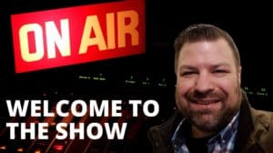 001 – Welcome to the show